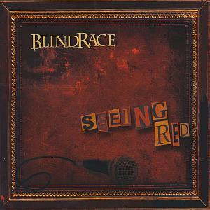 Blind Race - Seeing Red (2008)
