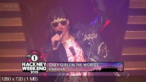 Rihanna - Live at Radio 1 Big Weekend Hackney (2012) HDTVRip 720p