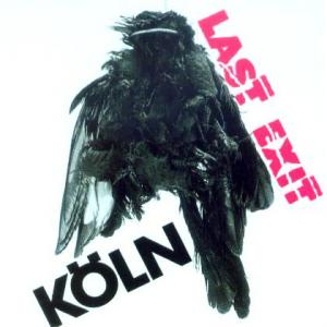 Last Exit - Köln [1990]